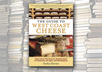 "For more about ""The Guide to West Coast Cheese,"" visit www.timberpress.com."