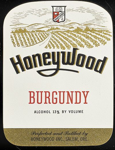 "Vintage labels show Honeywood's business model of selling fruit wines like Pinot Noir, then allowed to be labeled ""Burgundy."" Labeling laws prohibiting the use of French appellations on American wines were not created yet. ##Image provided"