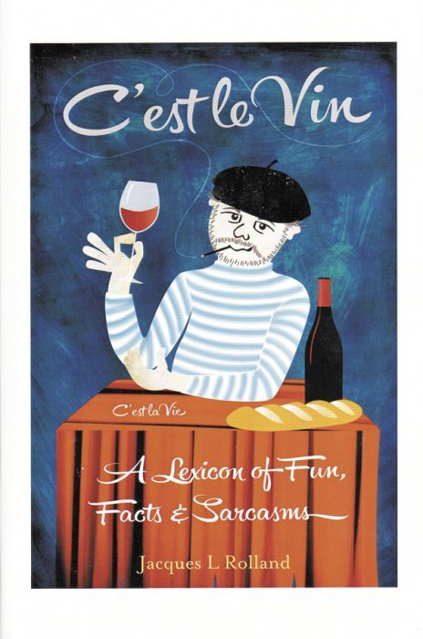 "Rolland's new book, ""C'est le Vin"" can purchased by calling A'Tuscan Estate at 503-434-9016."