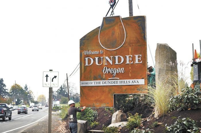The wine country town's new sign leaves no doubt as to what Dundee is all about.