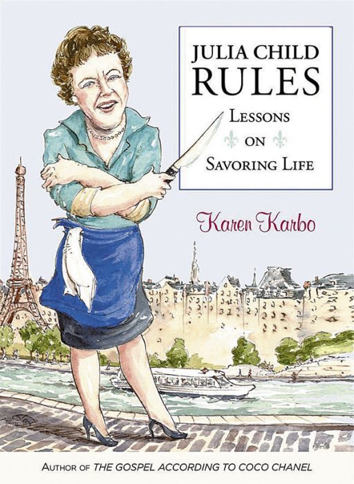 "Karen Karbo, author of ""Julia Child Rules: Lessons on Savoring Life."" The 240-page book was released October 2013 by skirt! Publishers."