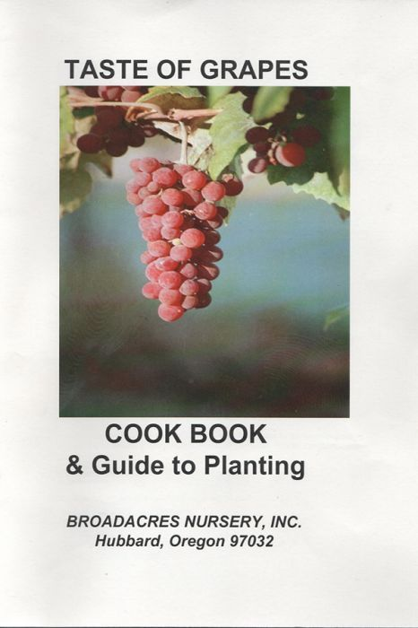 """Taste of Grapes Cookbook and Guide to Planting"" by Sandra Ethell"